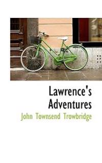 Lawrence's Adventures