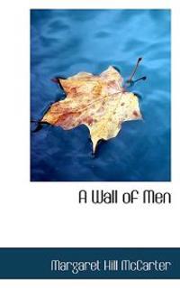 A Wall of Men