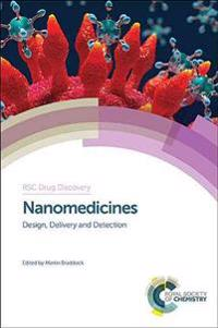 Nanomedicines: Design, Delivery and Detection