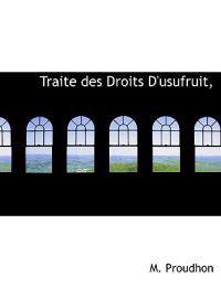 Traite Des Droits D'Usufruit,