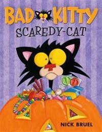 Bad Kitty Scaredy-Cat