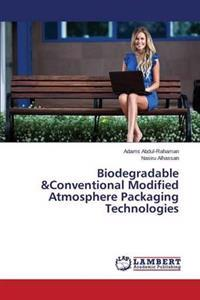Biodegradable &Conventional Modified Atmosphere Packaging Technologies