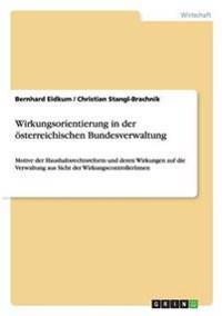 Wirkungsorientierung in Der  sterreichischen Bundesverwaltung