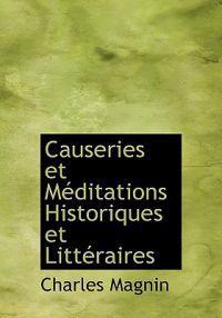 Causeries Et Meditations Historiques Et Litt Raires