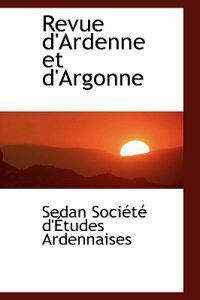 Revue D'ardenne Et D'argonne