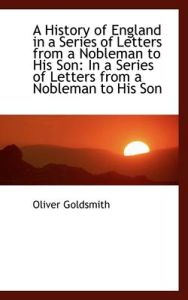 A History of England in a Series of Letters from a Nobleman to His Son