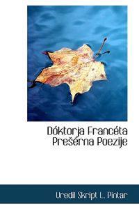 Doktorja Franceta Preerna Poezije
