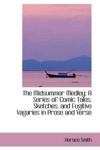 The Midsummer Medley