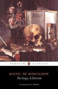 Montaigne: Essays: A Selection