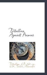 Tertullian Against Praxeas