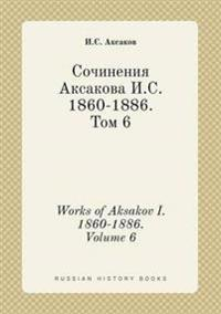 Works of Aksakov I. 1860-1886. Volume 6