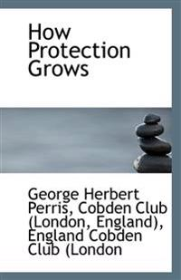 How Protection Grows