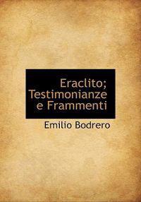 Eraclito; Testimonianze E Frammenti