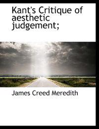Kant's Critique of Aesthetic Judgement;