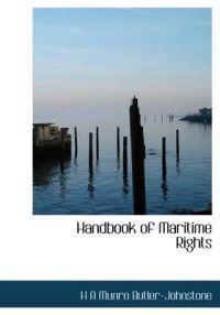 Handbook of Maritime Rights