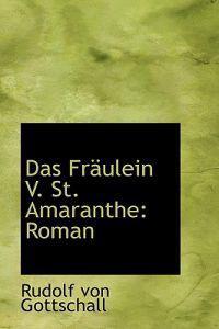 Das Fraulein V. St. Amaranthe