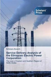 Service Delivery Analysis of the Ethiopian Electric Power Corporation