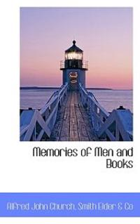 Memories of Men and Books