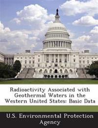 Radioactivity Associated with Geothermal Waters in the Western United States