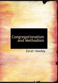 Congregationalism and Methodism