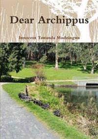 Dear Archippus