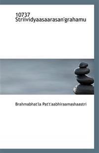 10737 Striividyaasaarasan'grahamu
