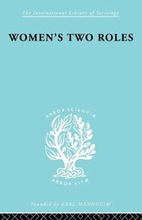 Women's Two Roles