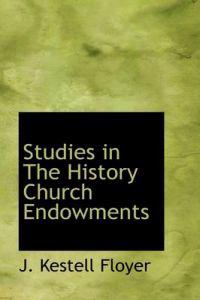 Studies in the History Church Endowments