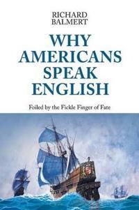 Why Americans Speak English