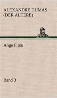 Ange Pitou, Band 3
