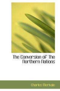 The Conversion of the Northern Nations
