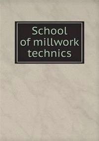 School of Millwork Technics