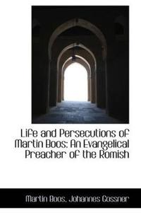 Life and Persecutions of Martin Boos