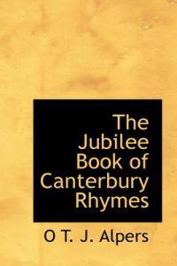 The Jubilee Book of Canterbury Rhymes