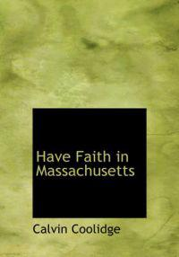 Have Faith in Massachusetts