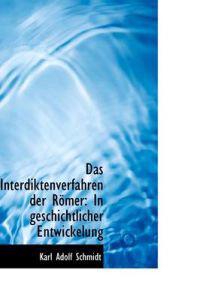 Das Interdiktenverfahren Der R Mer