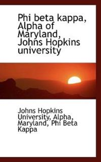 Phi Beta Kappa, Alpha of Maryland, Johns Hopkins University