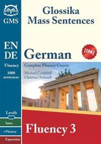 German Fluency 3: Glossika Mass Sentences