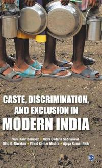 Caste, Discrimination, and Exclusion in Modern India