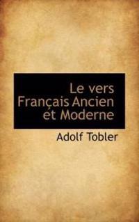 Le Vers Fran Ais Ancien Et Moderne