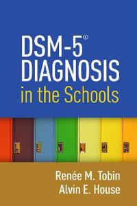 DMS-5 Diagnosis in the Schools