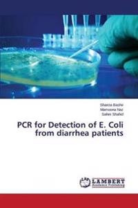 PCR for Detection of E. Coli from Diarrhea Patients