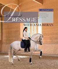 Classical Dressage With Anja Beran