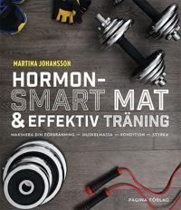 Hormonsmart kost och effektiv träning