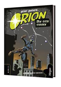 Orion. Den sista striden (Bok+CD)