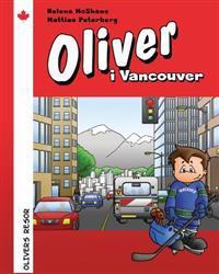 Oliver i Vancouver: En guidebok för små människor