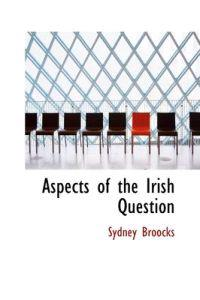 Aspects of the Irish Question