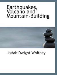 Earthquakes, Volcano and Mountain-building