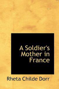 A Soldier's Mother in France
