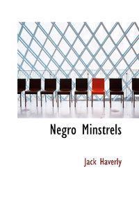 Negro Minstrels